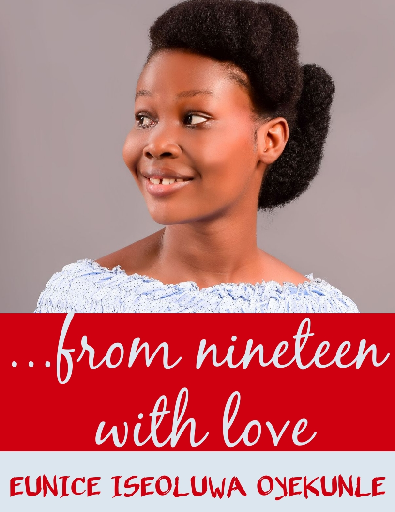 FROM NINETEEN WITH LOVE BY EUNICE OYEKUNLE